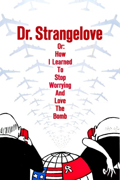 Dr. Strangelove or: How I Learned to Stop Worrying and Love the Bomb movie cover / DVD poster
