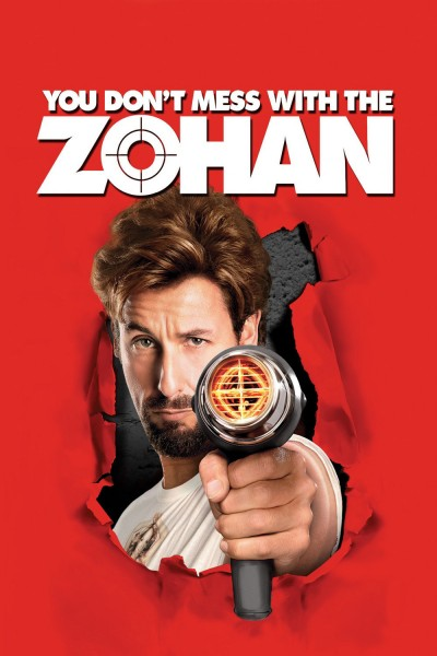 You Don't Mess With the Zohan movie cover / DVD poster